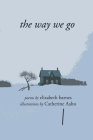 The way we go: poems Cover Image