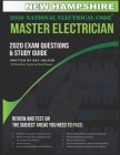 New Hampshire 2020 Master Electrician Exam Study Guide and Questions: 400+ Questions for study on the 2020 National Electrical Code Cover Image
