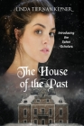 The House of the Past Cover Image
