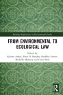 From Environmental to Ecological Law (Routledge Explorations in Environmental Studies) Cover Image