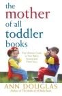 The Mother of All Toddler Books Cover Image