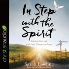 In Step with the Spirit: Infusing Your Life with God's Presence and Power Cover Image