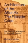 Architecture of the Afterlife: The Flipside Code Cover Image