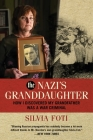 The Nazi's Granddaughter: How I Discovered My Grandfather was a War Criminal Cover Image