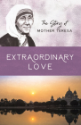 Women of Courage: Mother Teresa: The Greatest of These Is Love Cover Image