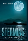 Steaming: A Sea Story Cover Image