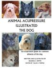 Animal Acupressure Illustrated The Dog Cover Image