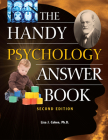 The Handy Psychology Answer Book (Handy Answer Books) Cover Image