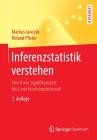 Inferenzstatistik Verstehen: Von a Wie Signifikanztest Bis Z Wie Konfidenzintervall Cover Image