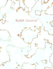 Bullet Journal: Trendy White Marble and Rose Gold - 8.5 x 11 - 100 pages - Dot Grid Bullet Journal Notebook, Gift for Women and Teen G Cover Image