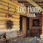 The Log Home Book Cover Image