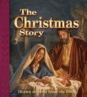 The Christmas Story: Drawn Directly from the Bible Cover Image
