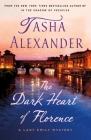 The Dark Heart of Florence: A Lady Emily Mystery (Lady Emily Mysteries #15) Cover Image