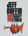 10 Improvisational Trumpet Etudes Cover Image