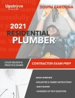2021 South Carolina Residential Plumber Contractor Exam Prep: Study Review & Practice Exams Cover Image
