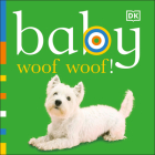 Baby: Woof Woof! Cover Image