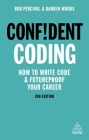 Confident Coding: How to Write Code and Futureproof Your Career Cover Image