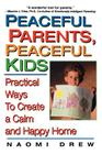 Peaceful Parents, Peaceful Kids Cover Image