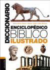 Diccionario Enciclopédico Bíblico Ilustrado Cover Image
