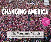 Changing America: The Women's March Cover Image