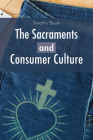 The Sacraments and Consumer Culture Cover Image