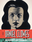 The Art of Daniel Clowes: Modern Cartoonist Cover Image