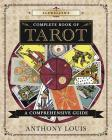 Llewellyn's Complete Book of Tarot: A Comprehensive Guide Cover Image
