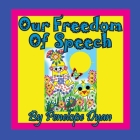 Our Freedom of Speech Cover Image