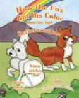 How The Fox Got His Color Bilingual Polish English Cover Image