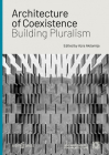 Architecture of Coexistence: Building Pluralism Cover Image