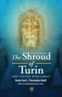 The Shroud of Turin: First Century After Christ! Cover Image
