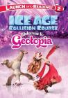 Ice Age Collision Course: Welcome to Geotopia (Ice Age: Collision Course) Cover Image