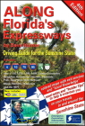 Along Florida's Expressways, 4th edition: Driving Guide for the Sunshine State Cover Image