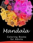 Mandala Coloring Book for Adult: This adult Coloring book turn you to Mindfulness Cover Image