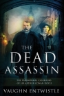 The Dead Assassin; The Paranormal Casebooks of Sir Arthur Conan Doyle Cover Image