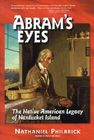 Abram's Eyes: The Native American Legacy of Nantucket Island Cover Image
