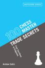 100 Chess Master Trade Secrets Cover Image