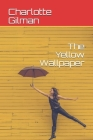 The Yellow Wallpaper Cover Image