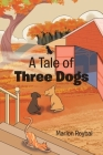 A Tale of Three Dogs Cover Image
