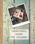 Traditional board games for children: A journal of game sheets for kids to stay creative and keep their young minds active on day trips, car journeys Cover Image