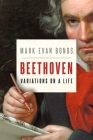 Beethoven: Variations on a Life Cover Image