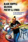 Black Kripple Delivers Poetry & Lyrics Cover Image