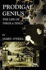 Prodigal Genius: The Life of Nikola Tesla Cover Image