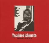 Yasuhiro Ishimoto: Someday, Chicago Cover Image