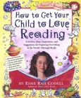 How to Get Your Child to Love Reading Cover Image