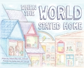 When the World Stayed Home Cover Image