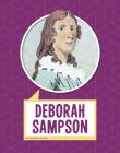 Deborah Sampson (Biographies) Cover Image