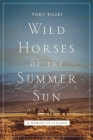 Wild Horses of the Summer Sun: A Memoir of Iceland Cover Image