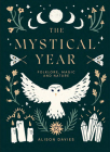 The Mystical Year: Folklore, Magic and Nature Cover Image