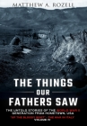 The Things Our Fathers Saw-The Untold Stories of the World War II Generation-Volume IV: Up the Bloody Boot-The War in Italy Cover Image